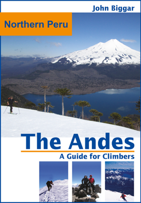 Northern Peru: The Andes, a Guide For Climbers - John Biggar book