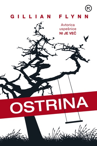 Gillian Flynn - Ostrina