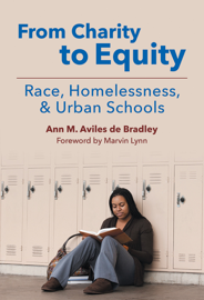From Charity to Equity—Race, Homelessness, and Urban Schools