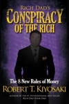 Rich Dads Conspiracy Of The Rich