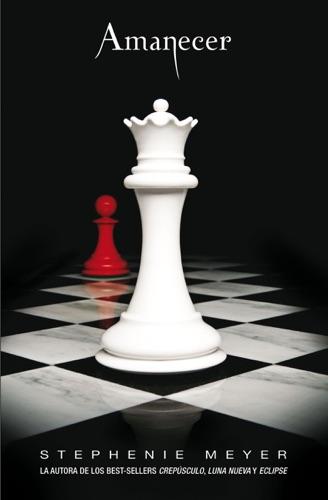 Stephenie Meyer - Amanecer (Saga Crepúsculo 4)