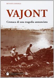 Vajont: Cronaca di una tragedia annunciata Copertina del libro