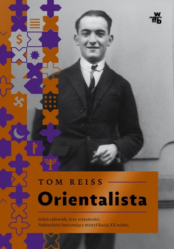 Tom Reiss - Orientalista