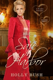 Her Safe Harbor - Holly Bush by  Holly Bush PDF Download