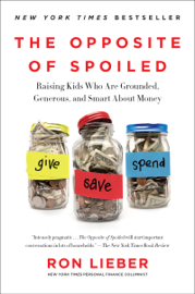 The Opposite of Spoiled book