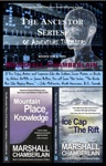 The Ancestor Series Of Adventure Thrillers 2-Book Set Book I The Mountain Place Of Knowledge Book II The Ice Cap And The Rift