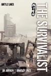 The Survivalist Battle Lines