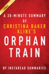 Orphan Train By Christina Baker Kline A 30-minute Summary