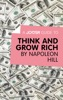A Joosr Guide to… Think and Grow Rich by Napoleon Hill