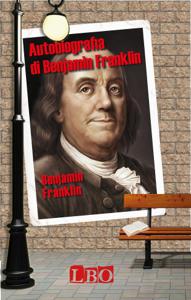Autobiografia di Benjamin Franklin Libro Cover