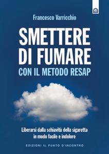 Smettere di fumare con il metodo RESAP Copertina del libro