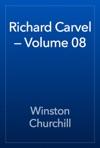 Richard Carvel  Volume 08