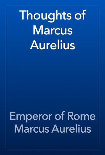 Thoughts of Marcus Aurelius E-Book Download
