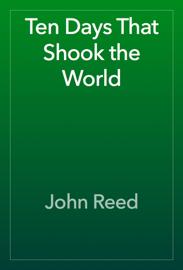 Ten Days That Shook the World book