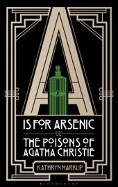 A is for Arsenic - Kathryn Harkup