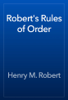 Henry M. Robert - Robert's Rules of Order artwork