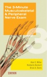 The 3-Minute Musculoskeletal  Peripheral Nerve Exam