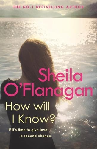 Sheila O'Flanagan - How Will I Know?