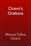 Cicero's Orations