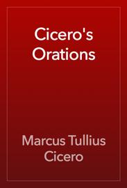 Cicero's Orations book