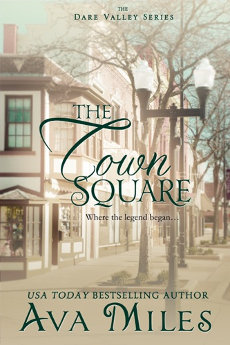 Ava Miles - The Town Square