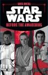 Star Wars Before The Awakening