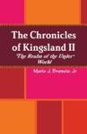Chronicles Of Kingsland II