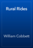 William Cobbett - Rural Rides artwork