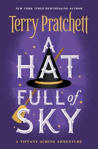 Terry Pratchett - A Hat Full of Sky
