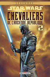 Star Wars - Chevaliers de l'Ancienne République T02. NED