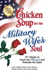 Chicken Soup For The Military Wifes Soul