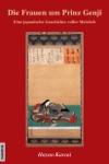 Die Frauen Um Prinz Genji - Eine Japanische Geschichte Voller Weisheit