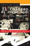 Il Colosso Di Corso Lodi Mala  Fernet - Milano 1975