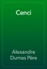 Alexandre Dumas - Cenci artwork