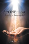AtOneMent Growing To Knowing God