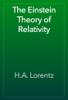 H.A. Lorentz - The Einstein Theory of Relativity illustration