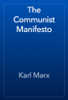 Karl Marx - The Communist Manifesto artwork