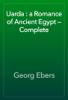 Georg Ebers - Uarda : a Romance of Ancient Egypt — Complete artwork