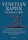 Venetian Rapier The School Or Salle