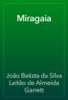 JoГЈo Batista da Silva LeitГЈo de Almeida Garrett - Miragaia artwork