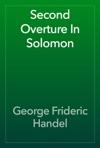 Second Overture In Solomon