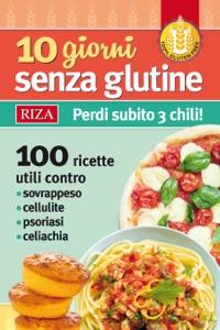 10 giorni senza glutine da Maria Fiorella Coccolo