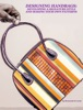 DESIGNING HANDBAGS: DEVELOPING A SIGNATURE STYLE AND MAKING YOUR OWN PATTERNS