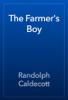 Randolph Caldecott - The Farmer's Boy artwork