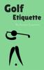 Roman Eutychios - Golf Etiquette artwork
