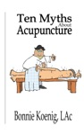 10 Myths About Acupuncture