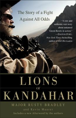 Lions of Kandahar - Rusty Bradley & Kevin Maurer book