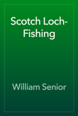 Scotch Loch-Fishing
