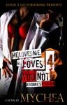 He Loves Me He Loves You Not PT 4