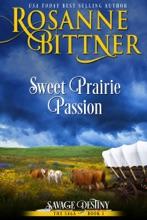 Sweet Prairie Passion